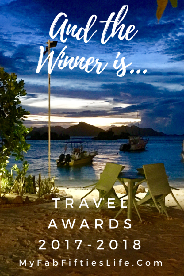 World Travel Awards 2017 2018, Best and Worst of My Fab Fifties Life